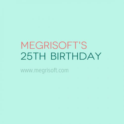Megrisoft Celebrating 25 Years of Work