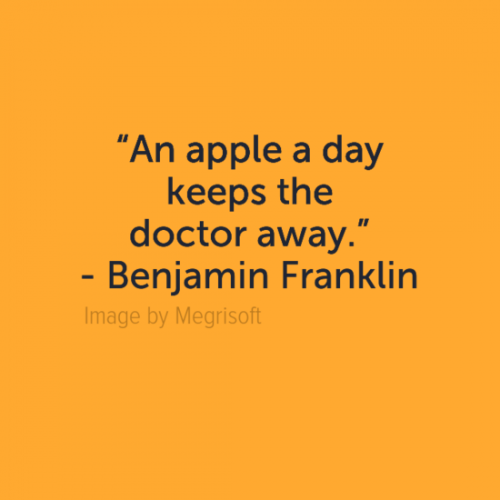 Apples are so nutritious that if you eat an apple every day, you will not ever need to go to a doctor. apple, away, day, doctor, keep